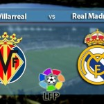 PREVIA: VILLARREAL – REAL MADRID