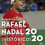 El Roland Garros 2020, el número 13ª, el más difícil y el más perfecto para Nadal.