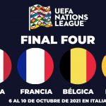 Italia, Holanda, Francia y España, las semifinales de la Nations League en Italia 2021.